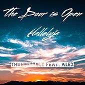 The Door Is Open Halleluja (feat. Alex) by Thunderbolt