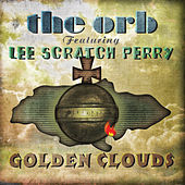 Play & Download Golden Clouds by The Orb | Napster