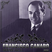 Play & Download Inéditos, Vol. 21 by Francisco Canaro | Napster