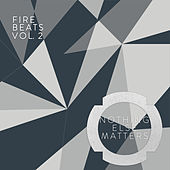 Play & Download Fire Beats Vol.2 - EP by Various Artists | Napster