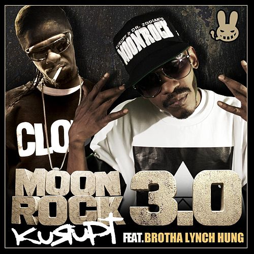 Play & Download Moonrock 3.0 (feat. Brotha Lynch Hung) by Kurupt | Napster