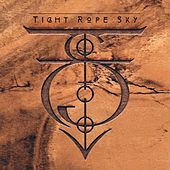 Play & Download Tight Rope Sky by Tight Rope Sky | Napster