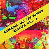 Mixtape Vol. 1 by Reverend & The Makers
