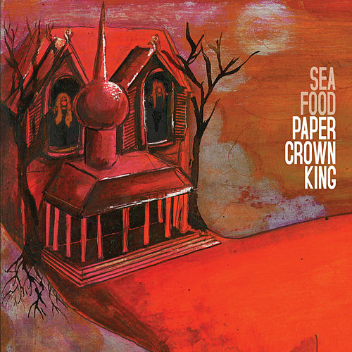Play & Download Paper Crown King by Seafood | Napster
