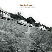 The Early Garage Years by The Bluetones