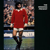 Play & Download George Best Plus by The Wedding Present | Napster