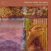 Panpipes from the Andes by Incantation