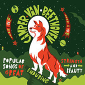 Play & Download Popular Songs of Great Enduring Strength and Beauty by Camper Van Beethoven | Napster