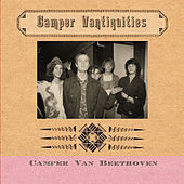 Play & Download Camper Vantiquities by Camper Van Beethoven | Napster