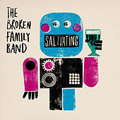 Play & Download Salivating by The Broken Family Band | Napster