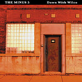Down with Wilco von The Minus 5