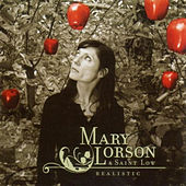 Play & Download Realistic by Mary Lorson | Napster