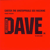 A World Without Dave by Carter the Unstoppable Sex Machine