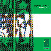 Brewing up With by Billy Bragg