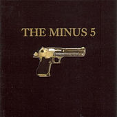 The Minus 5 von The Minus 5