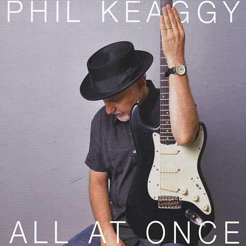 Play & Download All at Once by Phil Keaggy | Napster