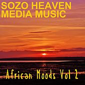 Play & Download African Moods, Vol. 2 by Sozo Heaven | Napster