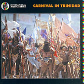 Play & Download Carnival in Trinidad by Various Artists | Napster