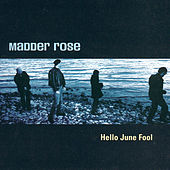 Play & Download Hello June Fool by Madder Rose | Napster