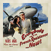 Fixin' the Charts, Volume 1 by Everybody Was in the French Resistance...Now!