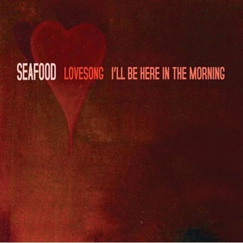 Play & Download Lovesong by Seafood | Napster