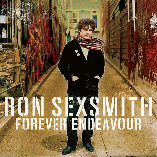 Play & Download Forever Endeavour by Ron Sexsmith | Napster