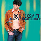 Play & Download Long Player Late Bloomer by Ron Sexsmith | Napster