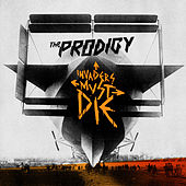 Invaders Must Die by The Prodigy
