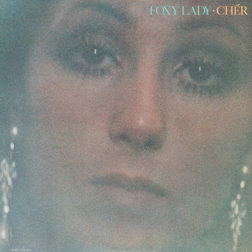 Play & Download Foxy Lady by Cher | Napster