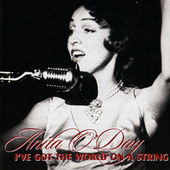Play & Download I've Got the World on a String by Anita O'Day | Napster