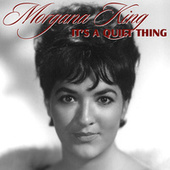Play & Download It's A Quiet Thing by Morgana King | Napster