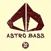 Astro Bass, Vol. 22 by Various Artists