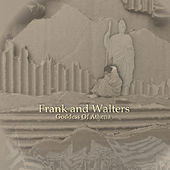 Play & Download Goddess of Athena by The Frank and Walters | Napster