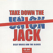 Play & Download Take Down the Union Jack by Billy Bragg | Napster