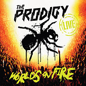 Play & Download World's on Fire (Live) by The Prodigy | Napster