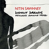 Distant Dreams by Nitin Sawhney