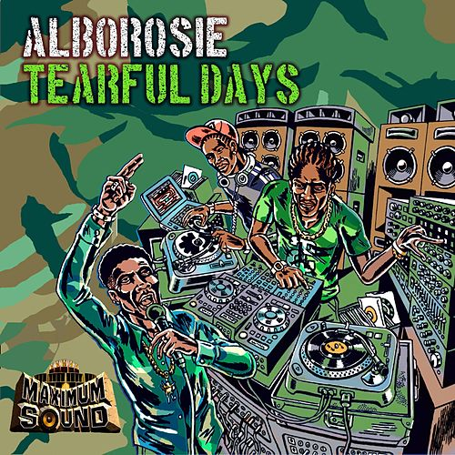 Play & Download Tearful Days by Alborosie | Napster