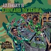 Forward to Africa von Anthony B