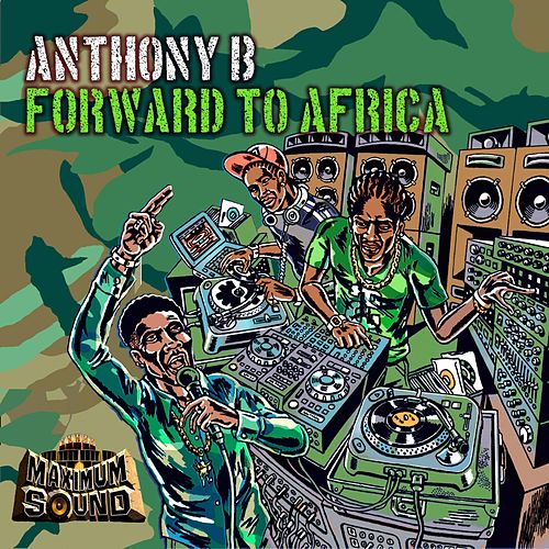 Forward to Africa by Anthony B