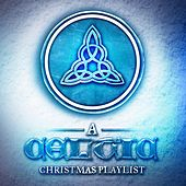 Play & Download A Celtic Christmas Playlist by Various Artists | Napster