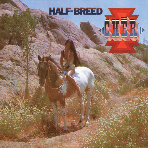 Play & Download Half-Breed by Cher | Napster