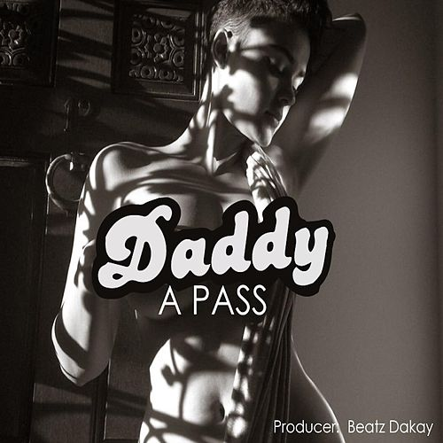 Play & Download Daddy by The Pass | Napster