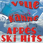 Play & Download Volle Kanne Après Ski by Various Artists | Napster