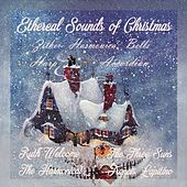 Play & Download Ethereal Sounds Of Christmas Zither, Bells, Harp, Harmonica by Various Artists | Napster