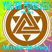 Youth Forever for Men, Vol. 3 by Ascension-Archangel