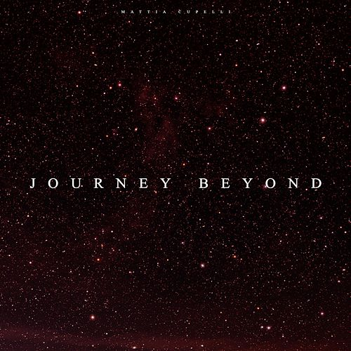 Play & Download Journey Beyond, Vol.4 by Mattia Cupelli   Napster
