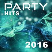 Play & Download Party Hits 2016 – Chillout Music, Electronic Beats, Chillout Lounge, Sexy Chill, Relaxation Music by Chillout Lounge | Napster