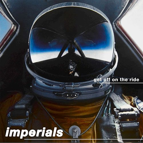 Get Off On The Ride (EP) by The Imperials