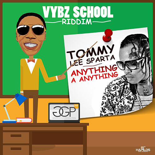 Play & Download Anything a Anything - Single by Tommy Lee sparta | Napster