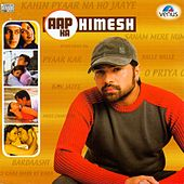 Himesh Reshmmiya - Aap Ka Himesh by Various Artists
